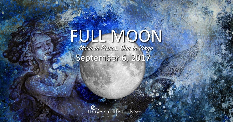 September 7 2017 Full Moon In Pisces