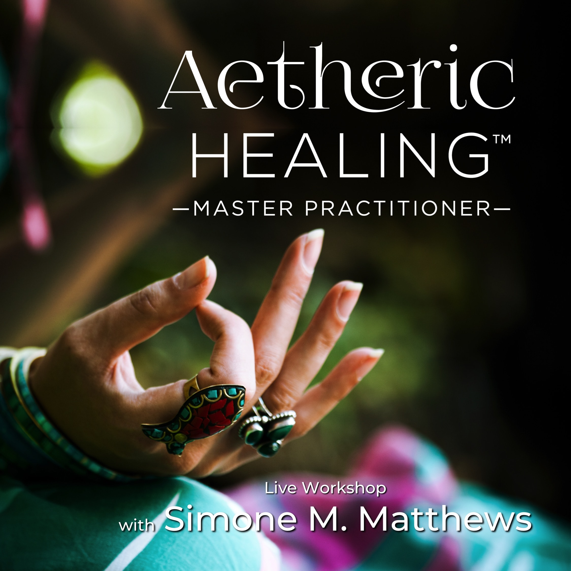 Aetheric Healing Live Workshop sq