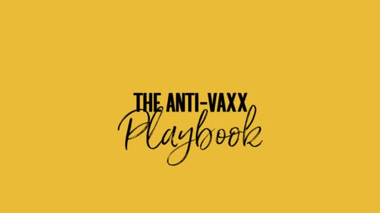 The anti-vaxx playbook nw